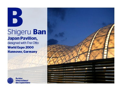 A to Z of Expo Architects: Shigeru Ban