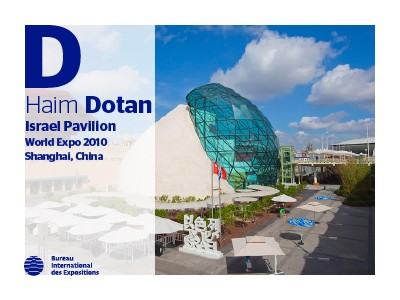 A to Z of Expo Architects: Haim Dotan