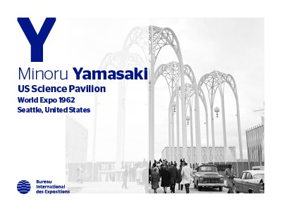 A to Z of Expo Architects: Minoru Yamasaki